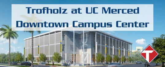 Case Study: University of California Merced Downtown Center